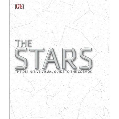 The Stars: The Definitive Visual Guide to the Cosmos, Book, Astronomy