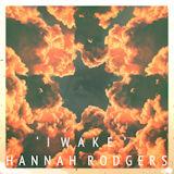 Hannah Rodgers - I Wake -