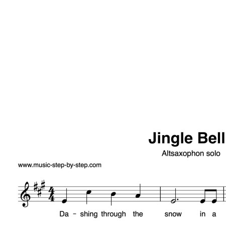 """""""Jingle Bells"""" für Altsaxophon solo   inkl. Aufnahme und Text by music-step-by-step"""