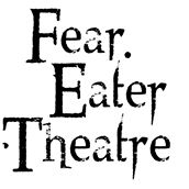 Fear Eater Theatre