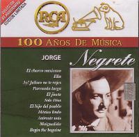 JORGE NEGRETE – 100 ANOS DE MUSICA