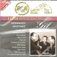 HERMANOS MARTINEZ GIL – 100 ANOS DE MUSICA (2 CDS)