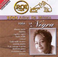 LA NEGRA TONA – 100 ANOS DE MUSICA (2 CDS)