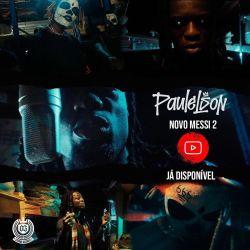 Paulelson – Novo Messi 2