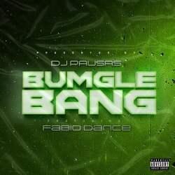 Dj Pausas – Bumglebang (feat. Fábio Dance)