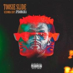 JP da Maika – Toosie Slide (Kizomba Edit)
