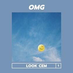 Look Cem – OMG