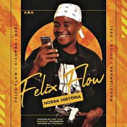 Felex Flow – Nossa História