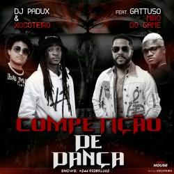 Dj Padux & Xocoteiro – Competição de Dança (feat. Gattuso & Miro do Game)