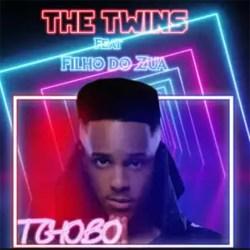 The Twins – Tchobo (feat. Filho Do Zua)