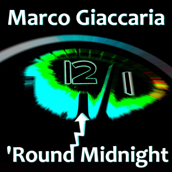 Marco Giaccaria - 'Round Midnight - cover