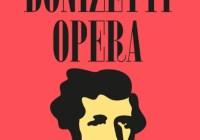 Bergamo Donizetti Opera: ecco il programma ufficiale.