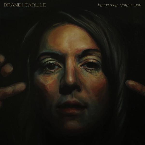 By the way, I forgive you, de Brandi Carlile