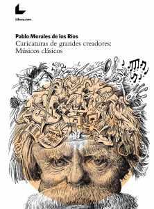 Un libro de caricaturas ideal. Historia de la Música para niños