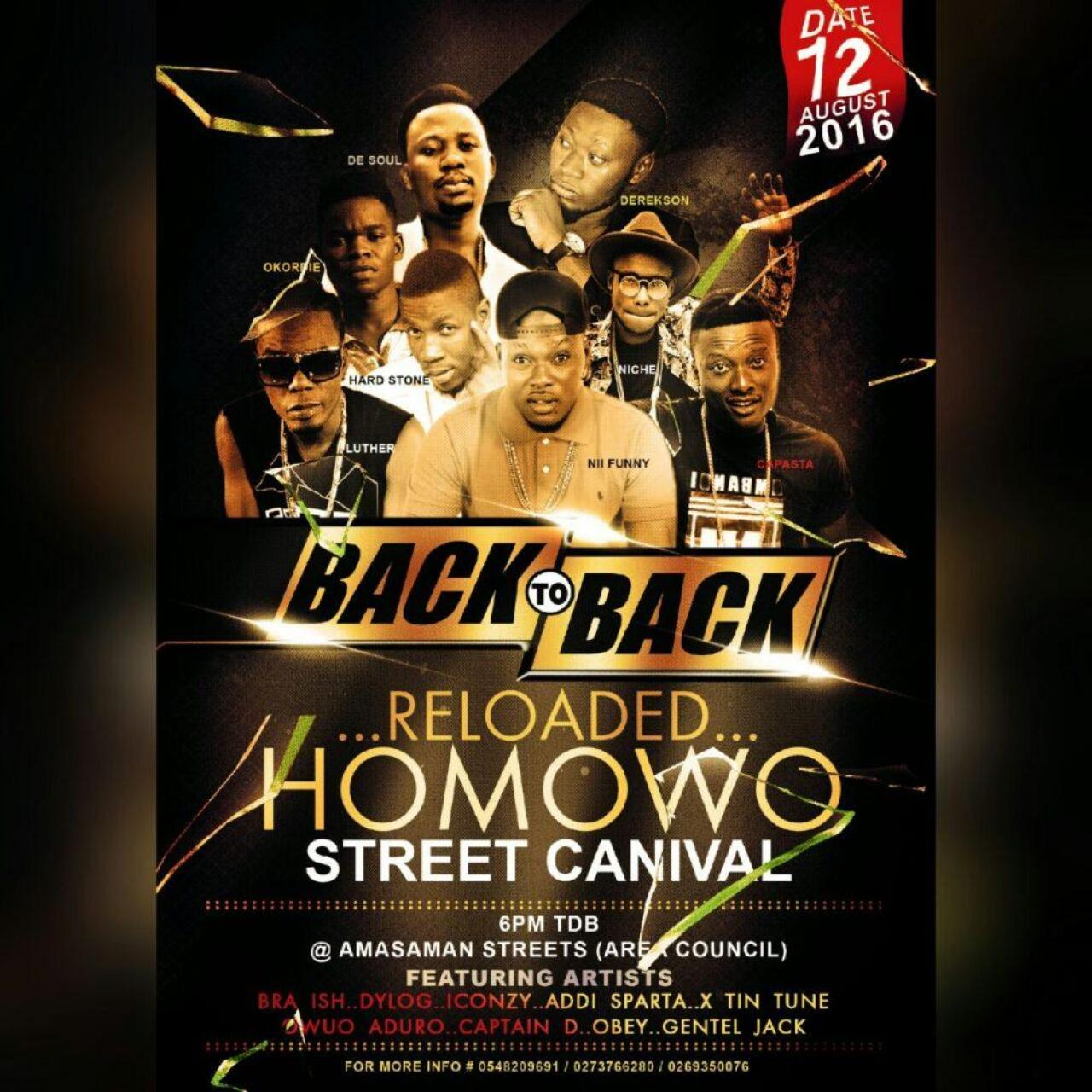 EVENT UPDATE: BACK TO BACK -RELOADED HOMOWO STREET CARNIVAL