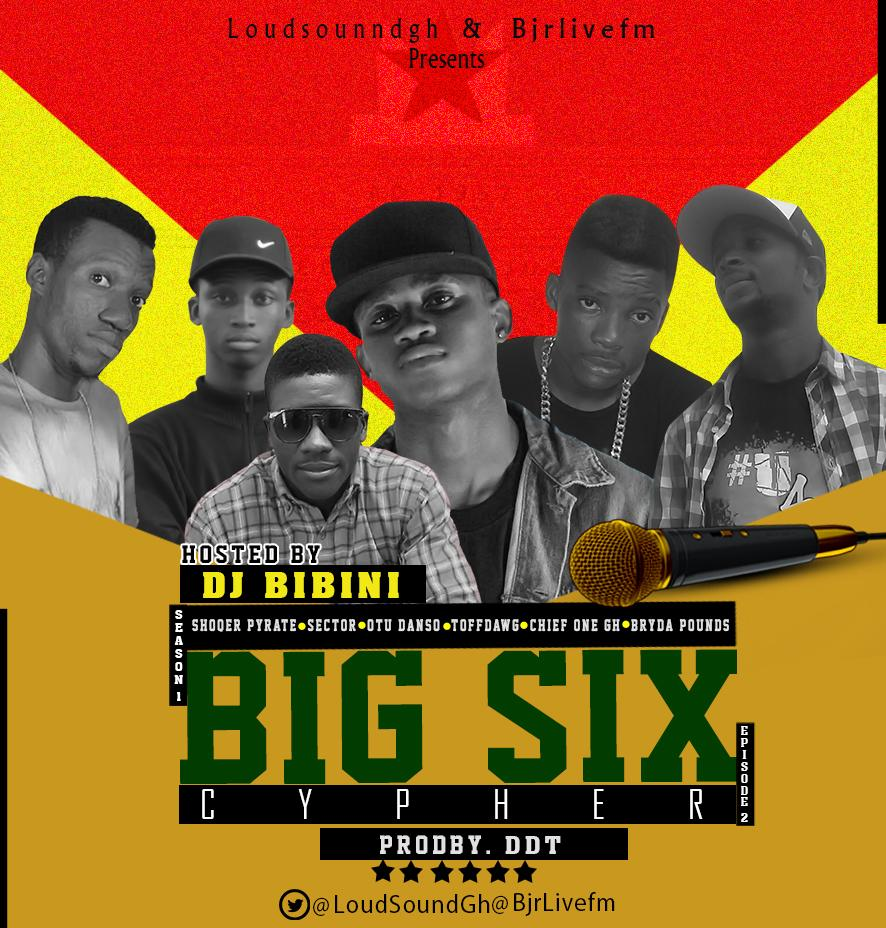 BIG6CYPHER FT SHOQER PYRATE, SECTOR, CHIEF ONE GH, TOFFDAWG, OTU DANSO, BRYDA POUNDS (prodby DDT )
