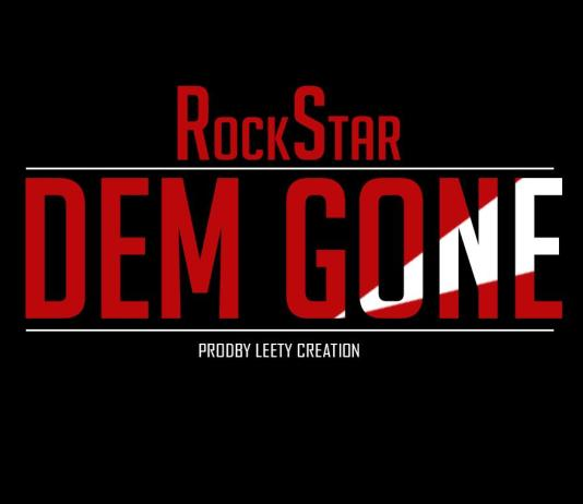 RockStar -DEM GONE (PRODBY LEETY CREATION )