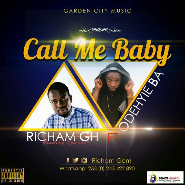 Richam -CALL ME BABY ft Odehyie Ba (prodby Kwasat )