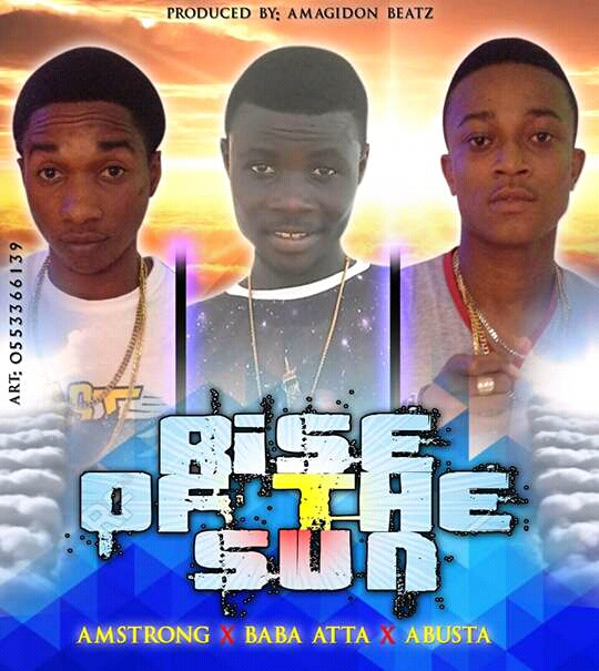 Armstrong – RISE OF THE SUN ft Baba Atta & Abusta(prodby Amagidon)