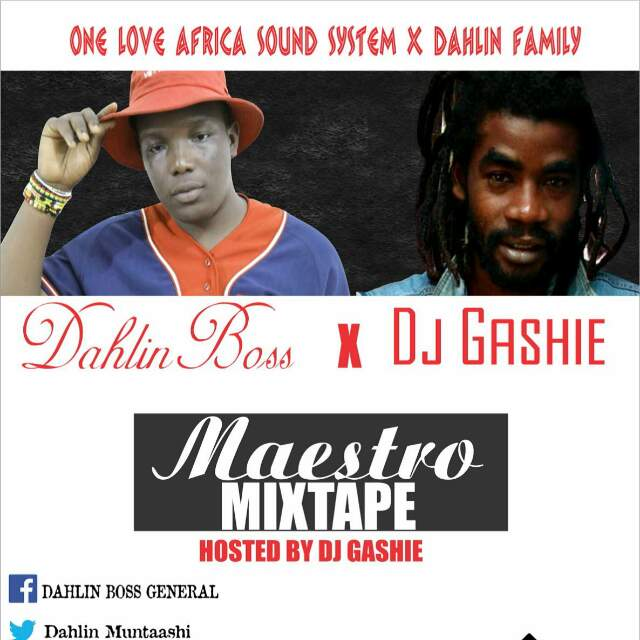 Dahlin Boss -MAESTRO MIXTAPE. hosted by DJ Gashie