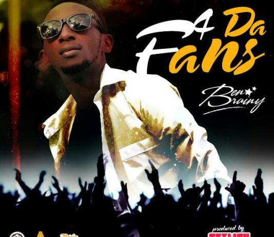 Ben Brainy - 4 DE FANS Prod by Stylish Okyerema made it || musicarenagh.com