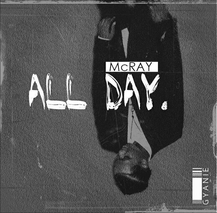 McRay -All Day (prod by MP beats)