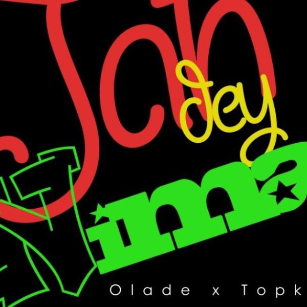 Olade x Top Kid – Jah Dey Nima (Mixed By OBY.A Beats)