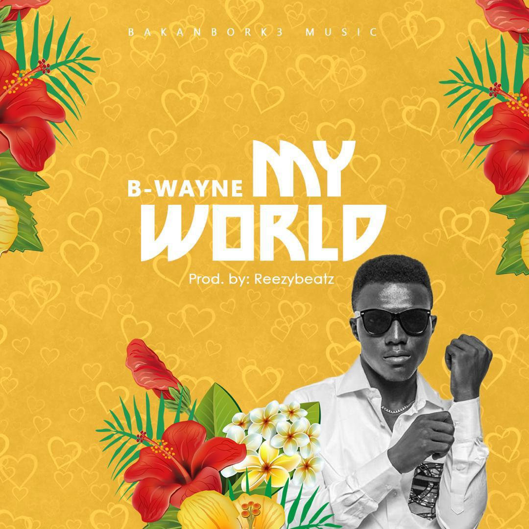 B-Wayne – My World (Official Music Video) Joe Gameli