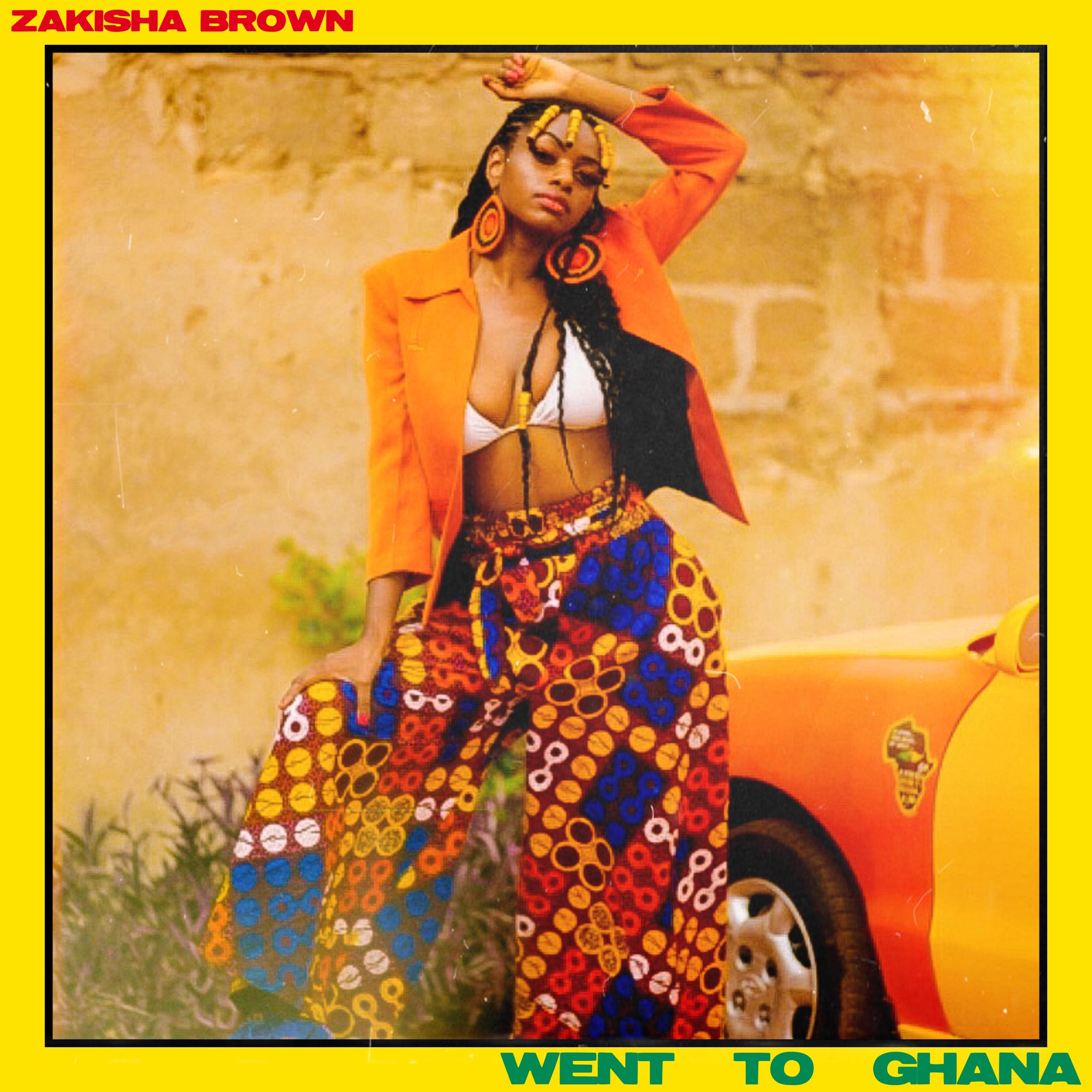 Zakisha – Went to Ghana