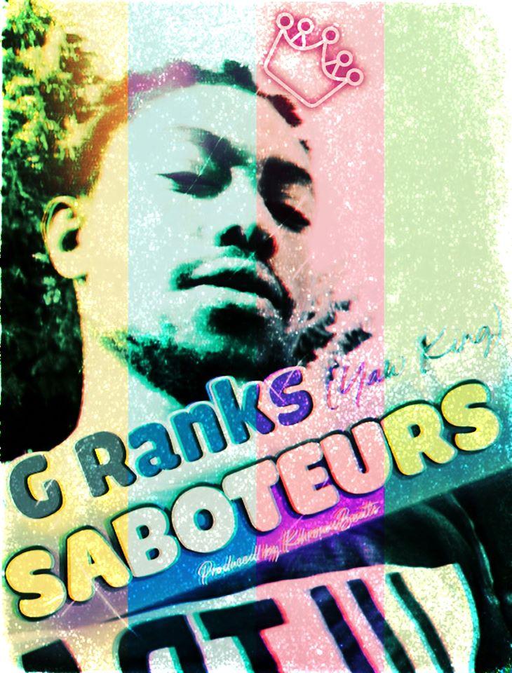 G Ranks – Saboteurs (Produced by KhronosBeats)