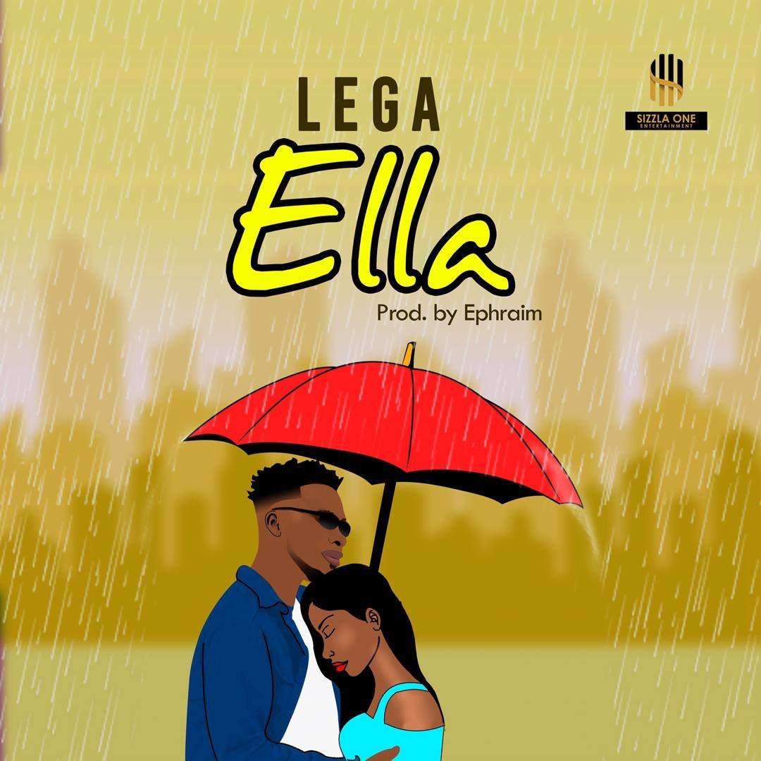 Lega – Ella (Produced by Ephraim)