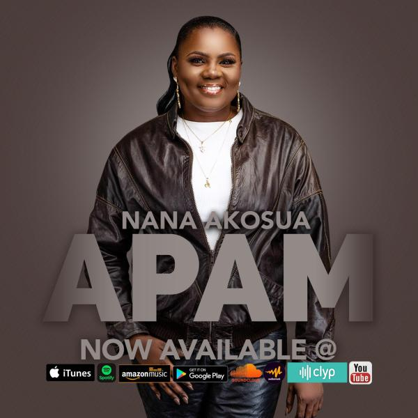 Nana Akosua Releases Her Much Anticipated Single – ''Apam''