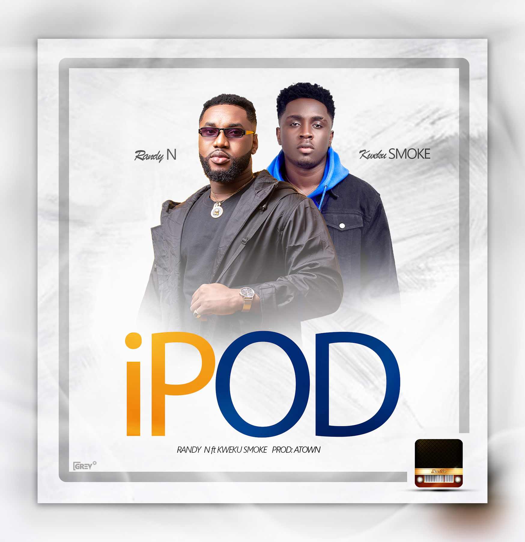 Randy N – iPod ft. Kweku Smoke (Prod. by Atown TSB)