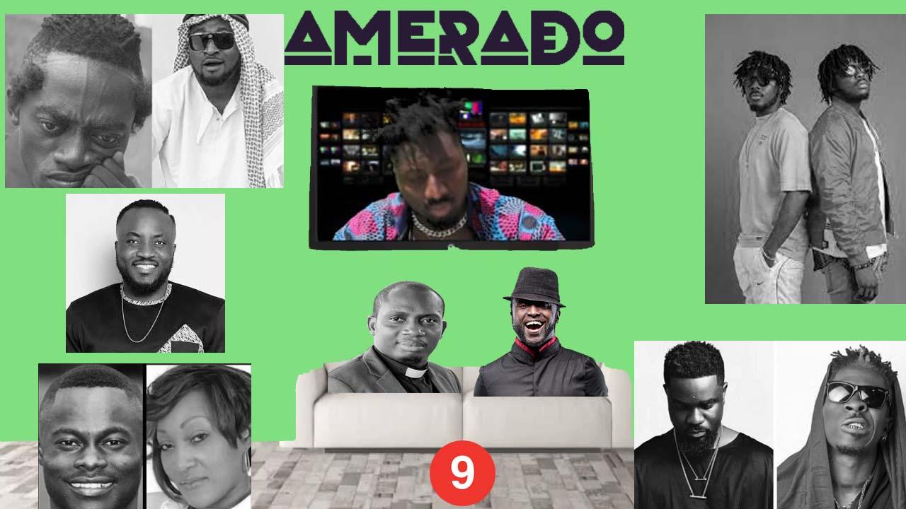 Amerado – Yeete Nsem Episode 9 (Prod by WY'ES)
