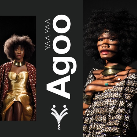 Yaa Yaa – Agoo (Full Album)