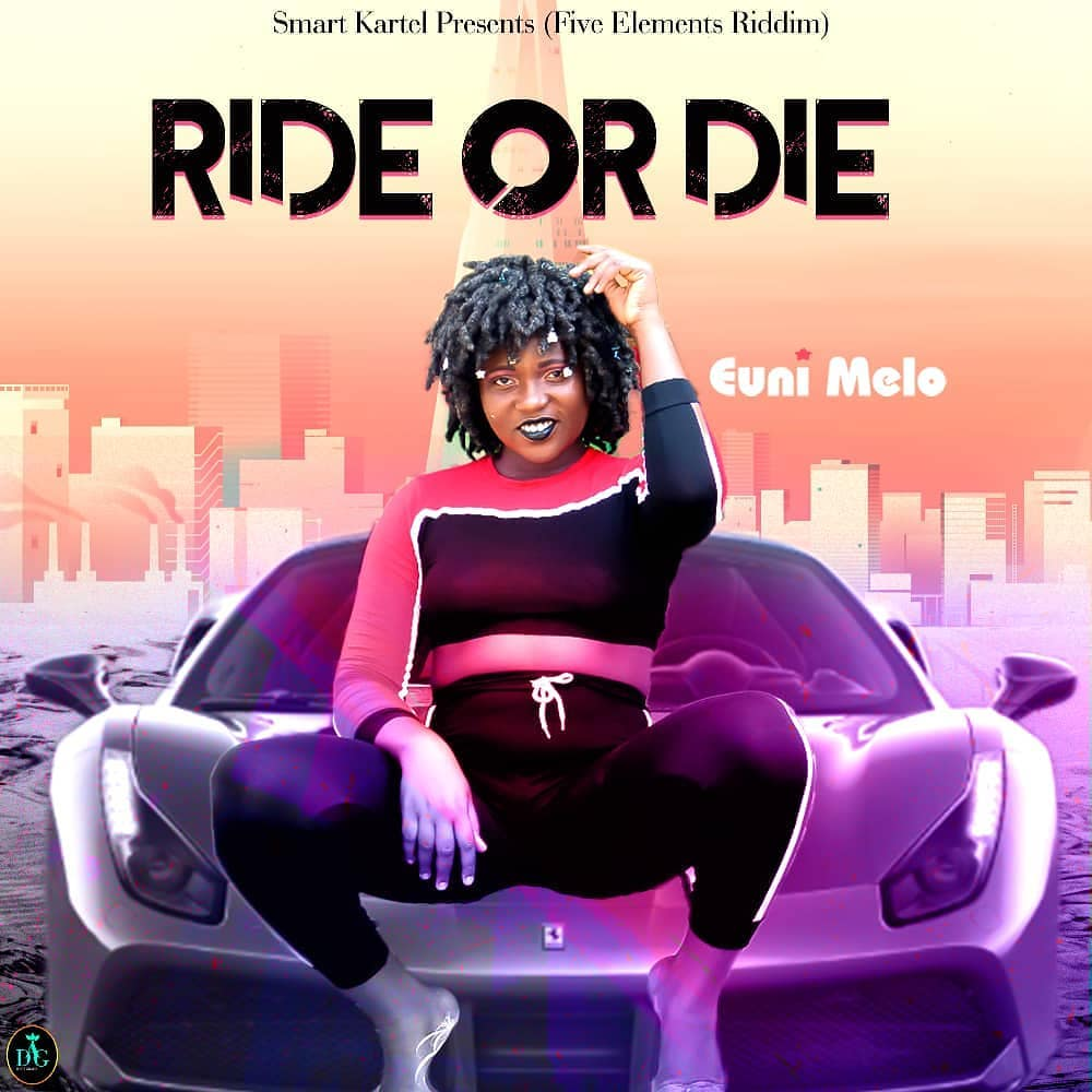 Euni Melo – Ride Or Die (Five Elements Riddim)