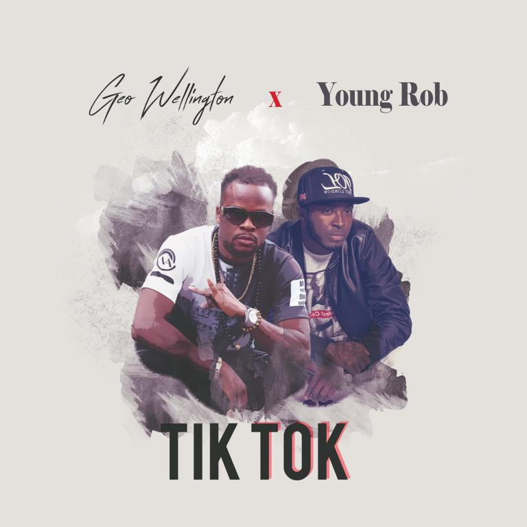 Geo Wellington – Tik Tok ft. Young Rob (Official Video)