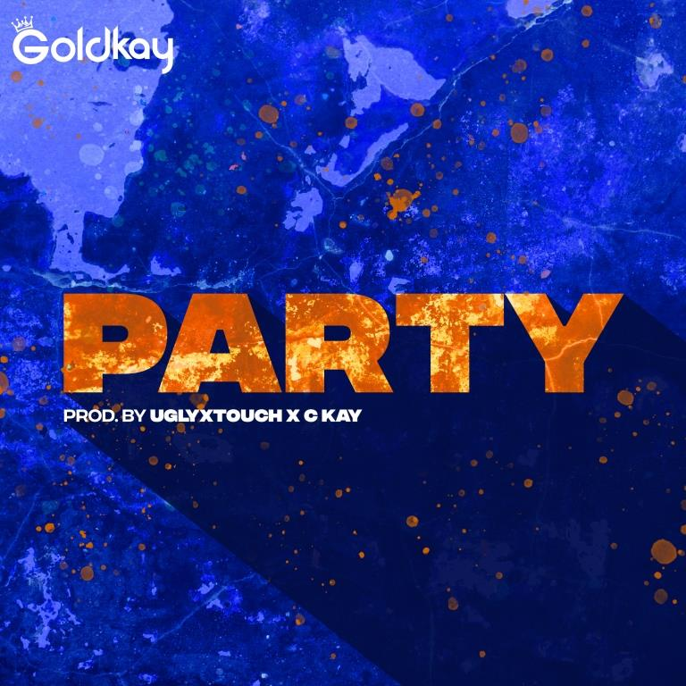 Goldkay Returns With New Afroswing Single 'Party'