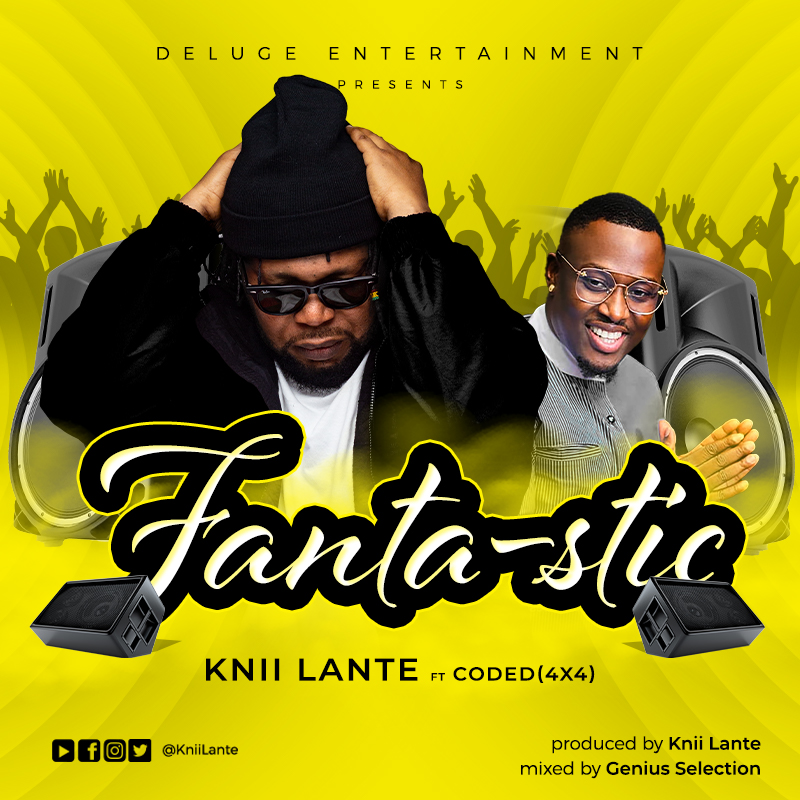 Knii Lante ft Coded(4×4) – Fantastic
