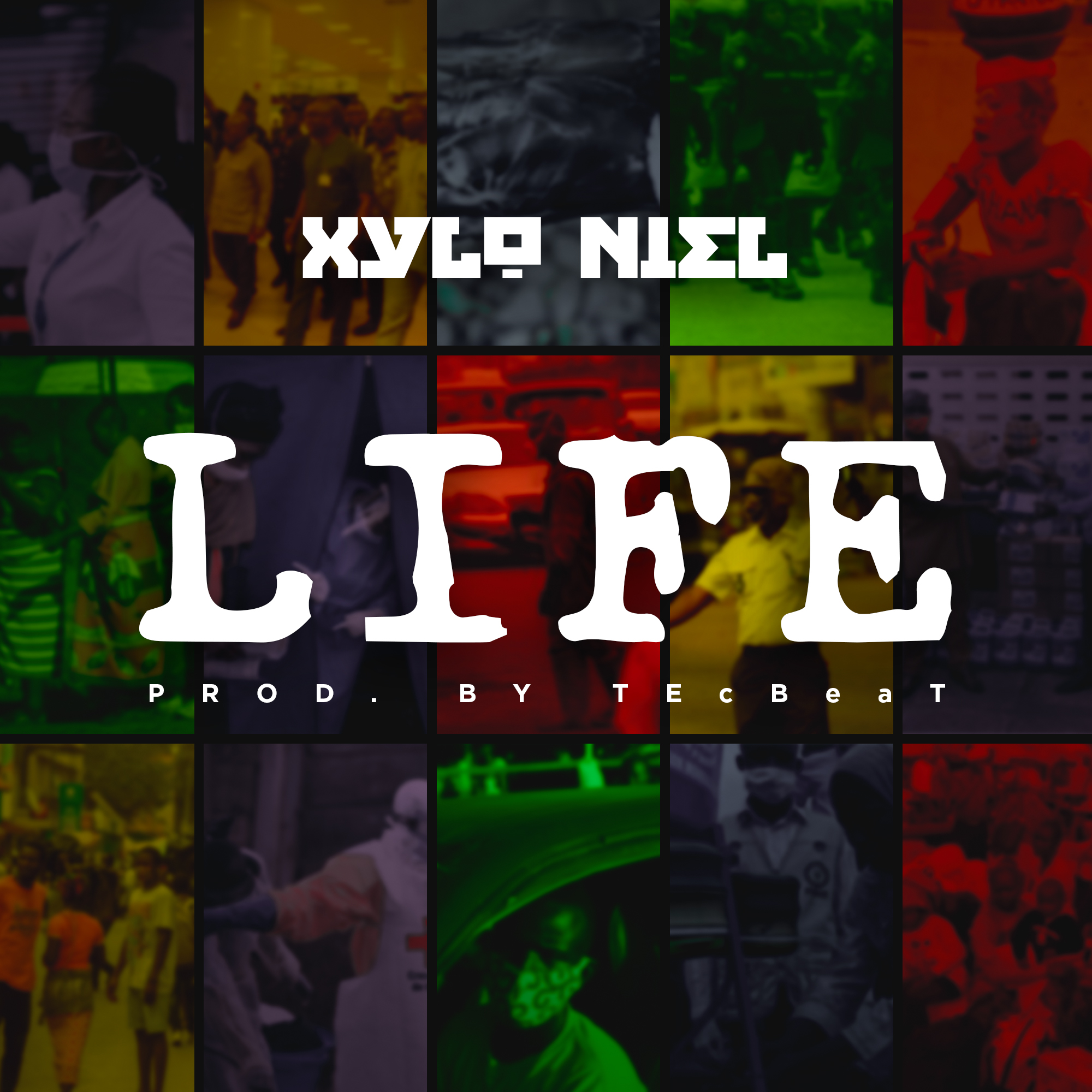 Xylo Niel – Life (Prod by TEcBeat)