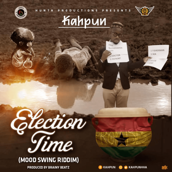 Kahpun – Election Time (Mood Swings Riddim)