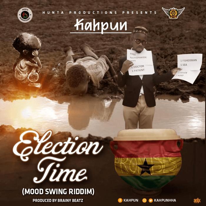 Kahpun – Election Time (Mood Swings Riddim)