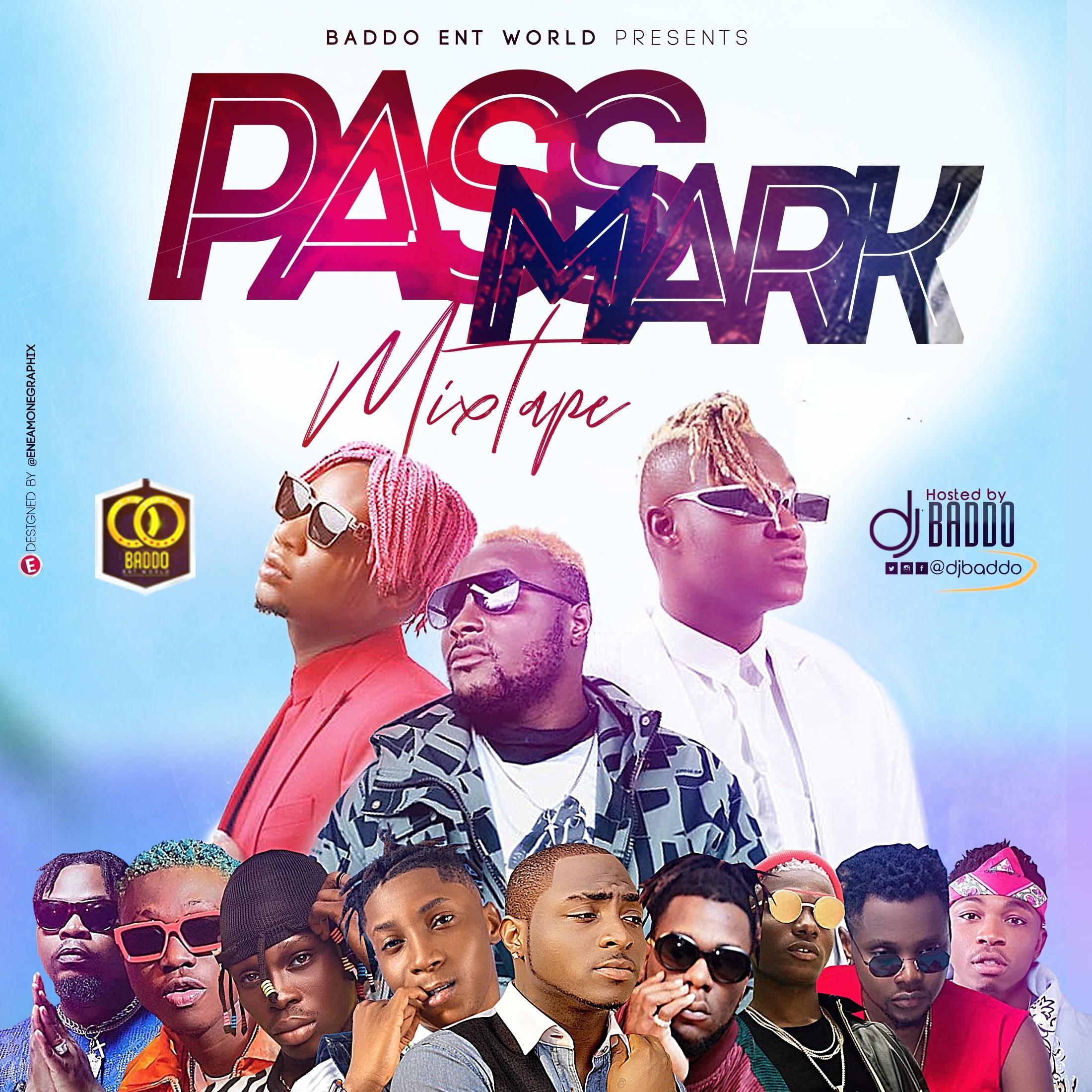 Dj Baddo Pass Mark Mixtape