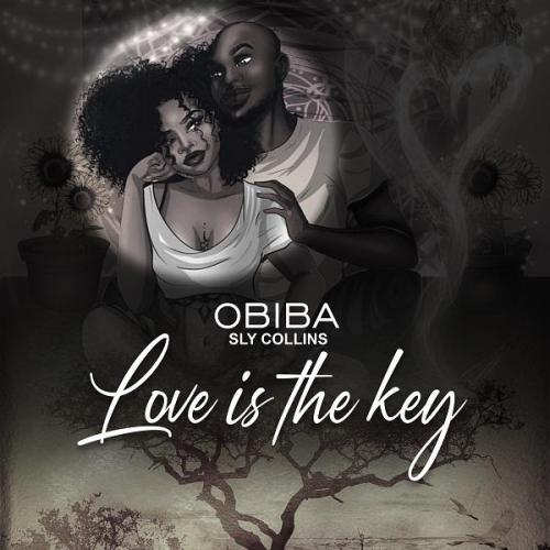 Obiba Sly Collins – Love Is The Key (ProdBy. Obiba Sly Collins)
