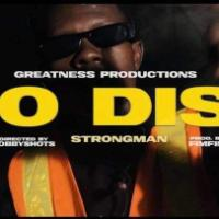 Strongman – No Diss (Official Video)