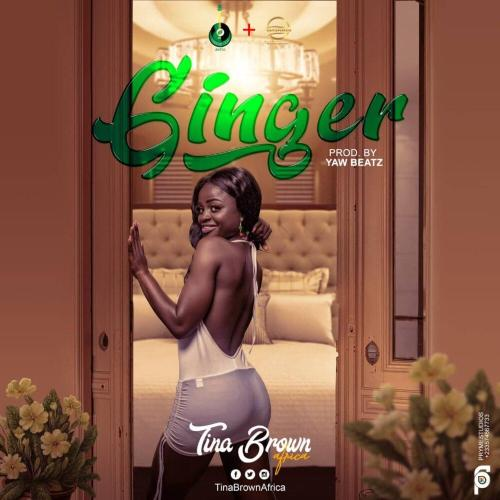 Tina Brown Africa – Ginger (Prod. By YawBeatz)