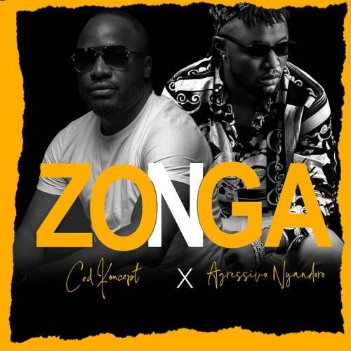 Ced Koncept – Zonga ft. Agressivo Nyandoro