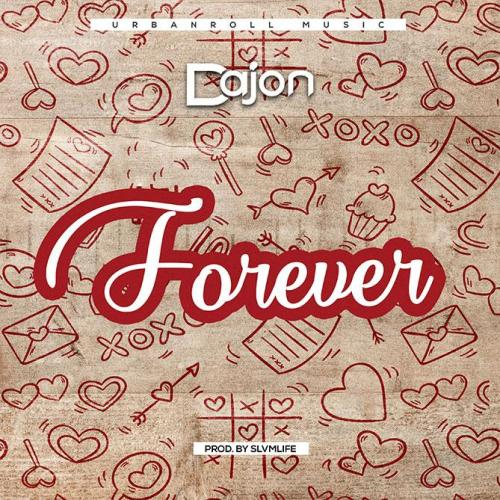 Dajon – Forever (Prod by Slvmlife)