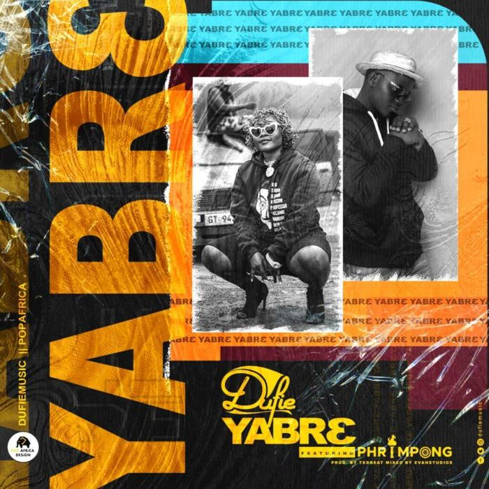 Dufie – Yabre feat. Phrimpong (Official Video)