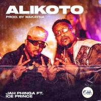 Jah Phinga ft Ice Prince – Alikoto (Prod. By Wakayana)